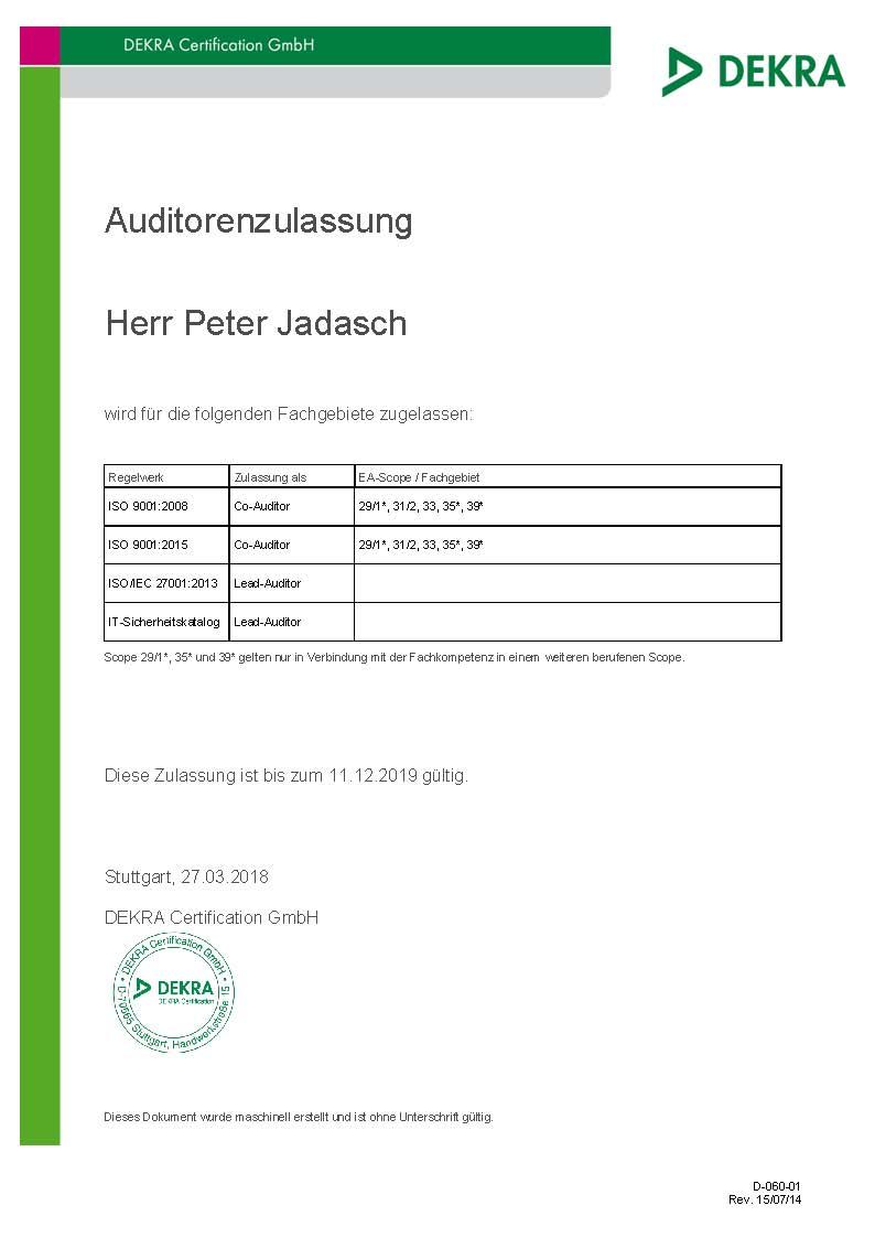 Zulassung zum Lead-Auditor ISO 27001 und ISO 27001 KRITIS sowie ISO9001 bei der DEKRA